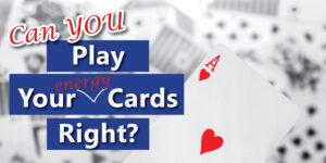 Play your cards right banner, with an ace